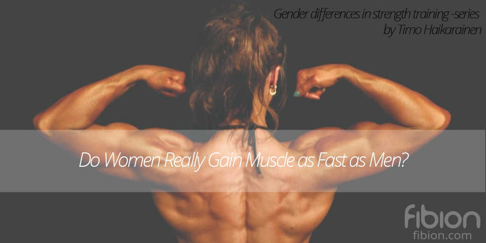 Do Women Really Gain Muscle Mass as Fast as Men