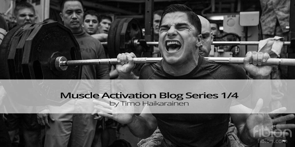 Muscle Activation Blog Series
