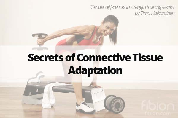 Secrets of Connective Tissue Adaptation